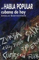 El habla popular cubana de hoy